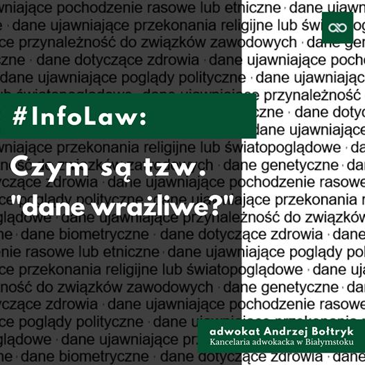 czym są dane wrażliwe rodo Białystok adwokat Andrzej Bołtryk